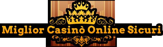 Miglior Casino Online Sicuri